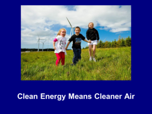 Clean Energy Means Cleaner Air