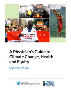 A Physician's Guide to Climate Change, Health and Equity